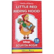 Scufita Rosie. Little Red Riding Hood + CD - Steluta Istratescu