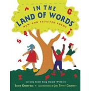 In the Land of Words: New and Selected Poems, Paperback/Eloise Greenfield