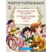 Povesti Si Povestiri Americane Vol.2. American Fairy Tales Ans Stories