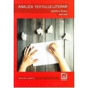 Analiza textului literar pentru liceu. Aplicatii - Margareta Onofrei