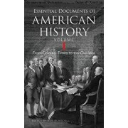 Essential Documents of American History, Volume I: From Colonial Times to the Civil War, Paperback/Bob Blaisdell