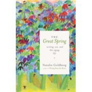 Great Spring - Writing, Zen, and This Zigzag Life (Goldberg Natalie)(Paperback) (9781611804072)