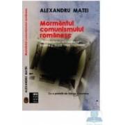 Mormantul comunismului romanesc - Alexandru Matei
