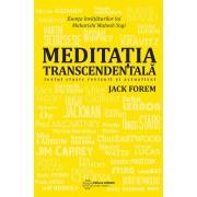 Meditatia transcedentala. Textul clasic revizuit si actualizat (eBook)