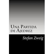 Una Partida de Ajedrez, Paperback/Stefan Zweig