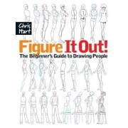 Figure It Out!: The Beginner's Guide to Drawing People, Paperback