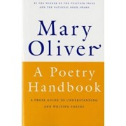A Poetry Handbook, Paperback/Mary Oliver