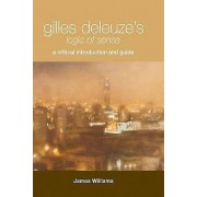 Gilles Deleuzes Logic of Sense by James Williams