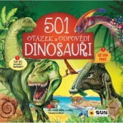 Nakladatelství Sun Sun 501 otázek a odpovědí Dinosauři