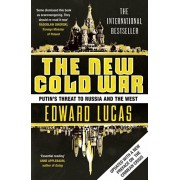 New Cold War. Putin's Threat to Russia and the West, Paperback/Edward Lucas