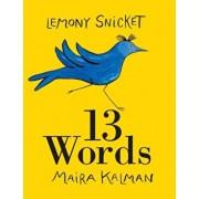 13 Words, Paperback/Lemony Snicket