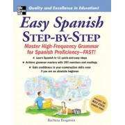 Easy Spanish Step-By-Step: Master High-Frequency Grammar for Spanish Proficiency-FAST!, Paperback