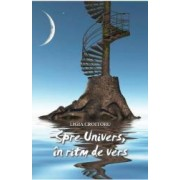 Spre univers in ritm de vers - Ligia Croitoru