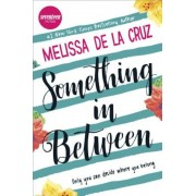 Something in Between: A Thought-Provoking Coming-Of-Age Novel, Hardcover