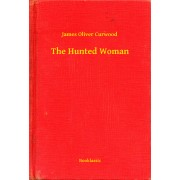 The Hunted Woman (eBook)