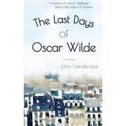The Last Days of Oscar Wilde, Paperback