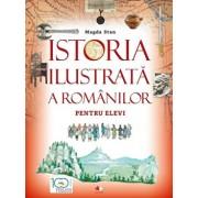 Istoria ilustrata a romanilor pentru elevi/Magda Stan