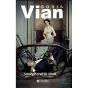 Smulgatorul de inimi - Boris Vian