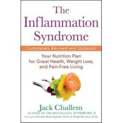 The Inflammation Syndrome: Your Nutrition Plan for Great Health, Weight Loss, and Pain-Free Living, Paperback/Jack Challem