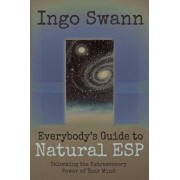 Everybody's Guide to Natural ESP: Unlocking the Extrasensory Power of Your Mind, Paperback/Marilyn Ferguson