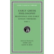 Early Greek Philosophy, Volume II: Beginnings and Early Ionian Thinkers, Part 1