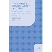 The Chinese Stock Market Volume I