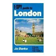 I-spy guide to London - Jo Darke - Livre