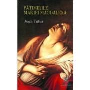 Patimirile Mariei Magdalena - Cl - Juan Tafur