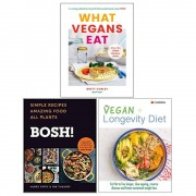Brett Cobley & Ian Theasby Henry Firth & Iota What Vegans Eat [Hardcover], Bosh! Simple Recipes Amazing Food All Plants [Hardcover], The Vegan Longevity Diet 3 Books Collection Set