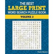 The Best Large Print Word Search Puzzle Book, Volume 2: A Collection of 50 Themed Word Search Puzzles; Great for Adults and for Kids!, Paperback/Puzzle Masters
