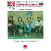 Blues Breakers with John Mayall & Eric Clapton: Guitar Play-Along Vol