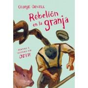 Rebelin En La Granja (Novela Grfica) / Animal Farm: The Graphic Novel, Hardcover/George Orwell