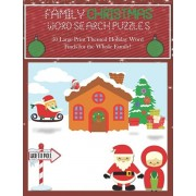 Family Christmas Word Search Puzzles: 50 Large Print Themed Holiday Word Finds for the Whole Family, 8.5 x 11 Fun, Adults and Kids with Bonus Coloring, Paperback/Zenkat Publishing