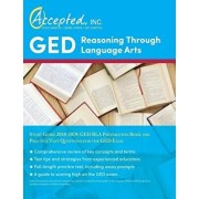 GED Reasoning Through Language Arts Study Guide 2018-2019: GED RLA Preparation Book and Practice Test Questions for the GED Exam, Paperback/Inc Exam Prep Team Accepted