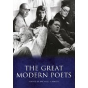 Great Modern Poets - An Anthology of the Best Poets and Poetry Since 1900 (Schmidt Michael)(Paperback) (9781848668669)