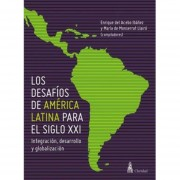 desafios de America Latina Siglo Xxi