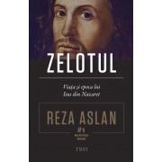 Zelotul. Viata si epoca lui Isus din Nazaret (eBook)