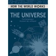 How the World Works: The Universe: From the Big Bang to the Present Day... and Beyond, Paperback/Anne Rooney