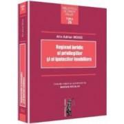 Regimul Juridic Al Privilegiilor Si Al Ipotecilor Imobiliare - Alin Adrian Moise