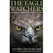 The Eagle Watchers: Observing and Conserving Raptors...
