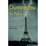Editura Sophia Dumnezeu la paris - constantin virgil gheorghiu