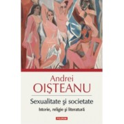 Sexualitate si societate - Andrei Oisteanu