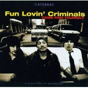 Fun Lovin' Criminals - Come Find Yourself (0724383756629) (1 CD)