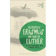 Discourse on Free Will, Paperback/Desiderius Erasmus