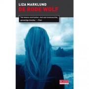 De rode wolf - Liza Marklund
