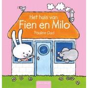 Fien en Milo: Het huis van Fien en Milo - Pauline Oud