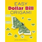 Easy Dollar Bill Origami, Paperback