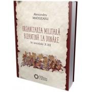 Organizarea militara bizantina editia a III-a
