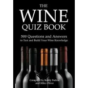 The Wine Quiz Book: 500 Questions and Answers to Test and Build Your Wine Knowledge, Paperback/Roddy Button