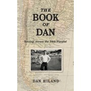 The Book of Dan: Serving Across the 34th Parallel
